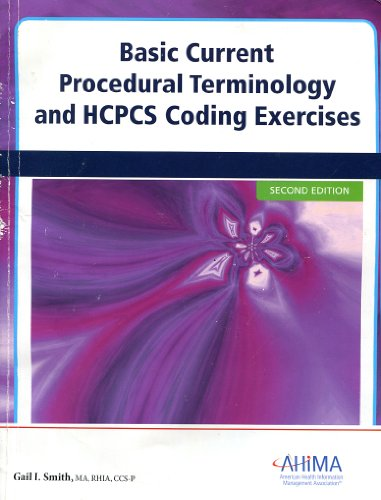 Basic Current Procedural Terminology and HCPCS Coding Exercises - Gail I. Smith