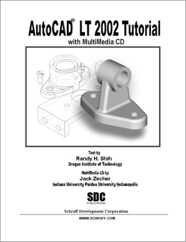 AutoCAD LT 2002 MultiMedia Tutorial - Jack Zecher; Randy Shih