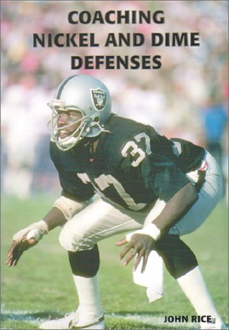 Coaching Nickel and Dime Defenses - John Rice
