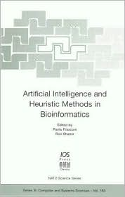 Artificial Intelligence and Heuristic Methods in Bioinformatics: Vol 183 (NATO Science Series: Computer & Systems Sciences)