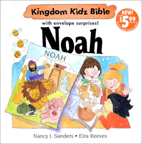 Noah: With Envelope Surprise (Kingdom Kidz Bible With Envelope Suprise) - Nancy I. Sanders; Eira Reeves