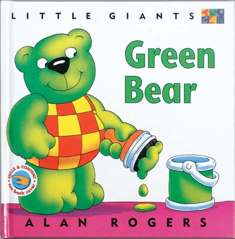 Green Bear (Little Giants) - Alan Rogers