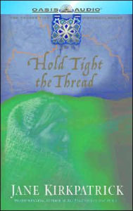 Hold Tight the Thread (Tender Ties Historical)