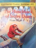 The Hunchback of Notre Dame, Illustrated Classic Editions - Malvina G. Vogel