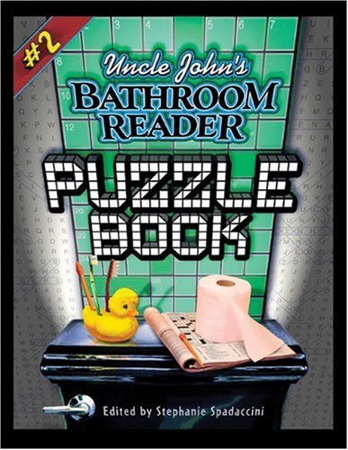 Uncle John's Bathroom Reader Puzzle Book #2 (Uncle John Presents) - Stephanie Spadaccini