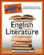 The Complete Idiot's Guide to English Literature - Stevenson, Jay