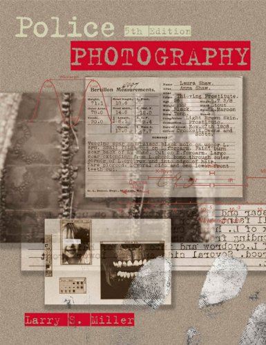 Police Photography - Larry S. Miller; Norman Marin