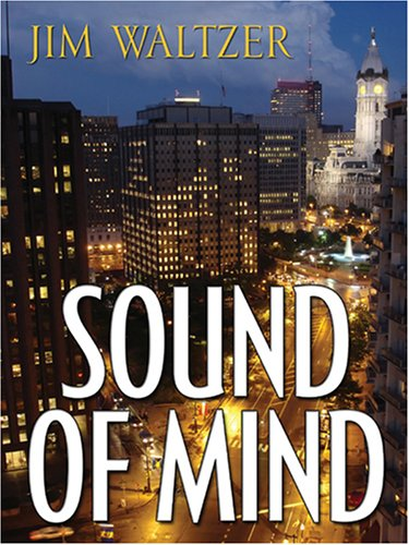 Sound of Mind (Five Star First Edition Mystery) (Five Star Mystery Series) - Jim Waltzer