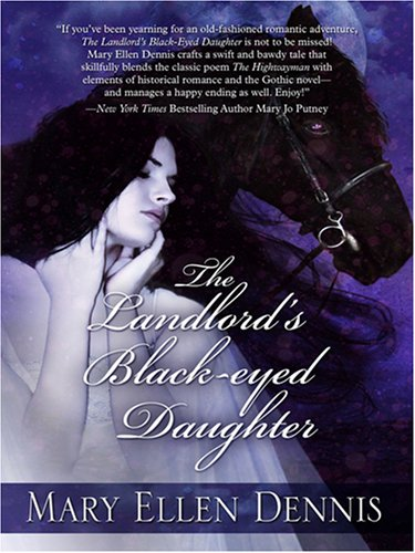 The Landlord's Black-Eyed Daughter (Five Star Expressions) (Five Star Expressions) - Mary Ellen Dennis