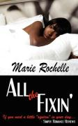 All the Fixin' - Rochelle, Marie