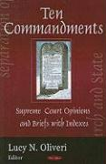 Ten Commandments: Supreme Court Opinion and Briefs with Indexes