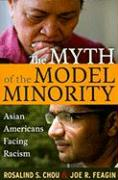 The Myth of the Model Minority: Asian Americans Facing Racism