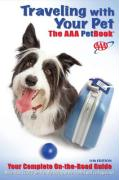 Traveling with Your Pet, 11th Edition: The AAA Petbook