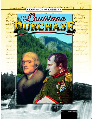 The Louisiana Purchase (Expansion of America II) - Linda Thompson