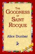 The Goodness of St.Rocque Alice Dunbar Author