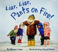 Liar, Liar, Pants on Fire - Cohen, Miriam