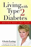 Living with Type 2 Diabetes: Moving Past the Fear