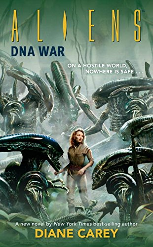 Aliens: DNA War (Aliens (Dark Horse)) - Diane Carey