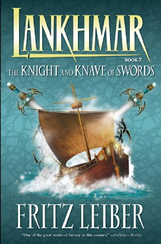 Lankhmar Volume 7: The Knight and Knave of Swords (Adventures of Fafhrd and the Gray Mouser (Dark Horse Books)) - Fritz Leiber