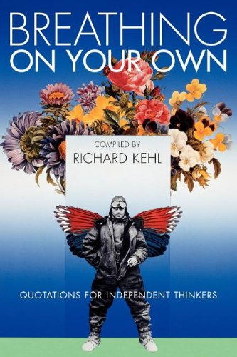 Breathing on Your Own - Richard Kehl