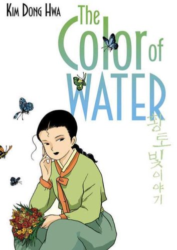 The Color of Water (The Color of Earth) - Dong Hwa Kim