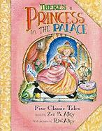 There's a Princess in the Palace - Alley, Zoe