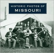 Historic Photos of Missouri