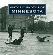 Historic Photos of Minnesota