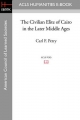 The Civilian Elite of Cairo in the Later Middle Ages
