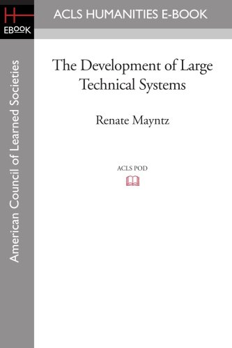 The Development of Large Technical Systems - Mayntz, Renate
