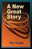A New Great Story - Cupitt, Don