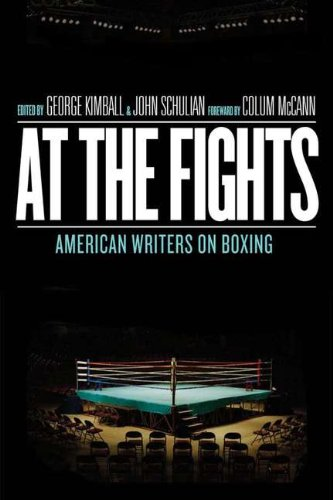 At the Fights: American Writers on Boxing (Library of America) - George Kimball; John Schulian; Colum McCann