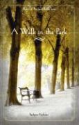 A Walk in the Park - Andrews, Barbara