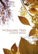 The Falling Tree - Watkins, Donald