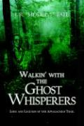 Walkin' with the Ghost Whisperers