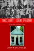 TUNICA COUNTY - SCRAPS OF HISTORY: Old Law Books, Early Lawyers, Citizens