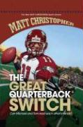 The Great Quarterback Switch - Christopher, Matt