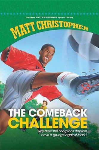The Comeback Challenge (New Matt Christopher Sports Library) - Matt Christopher