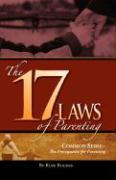 The 17 Laws of Parenting - Rogers, Russ