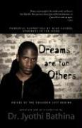 Dreams Are for Others: Voices of the Children Left Behind - Powerful Narratives by High School Students in the Hood