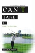 Can't Take It: Living in the Short Grass - Smith, David