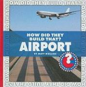 How Did They Build That? Airport