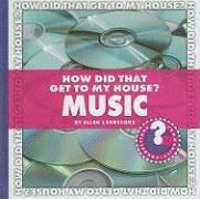 How Did That Get to My House? Music - Labrecque, Ellen