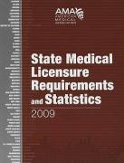 State Medical Licensure Requirements and Statistics
