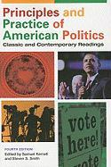 Principles and Practice of American Politics: Classic and Contemporary Readings