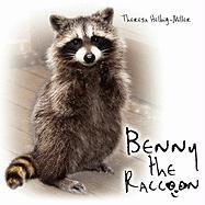 Benny the Raccoon - Helbig-Miller, Theresa