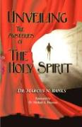 Unveiling the Mysteries of the Holy Spirit