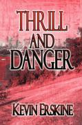 Thrill and Danger - Erskine, Kevin