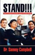 Stand!!!: The Courage to Endure Times of Great Trials - Campbell, Sammy; Campbell, Dr Sammy
