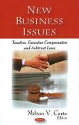 New Business Issues: Taxation, Executive Compensation and Antitrust Laws